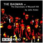The Bagman or The Impromptu of Muswell Hill by John Arden - BBC Radio